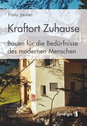 Buch Kraftort Zuhause von Franz Steiner